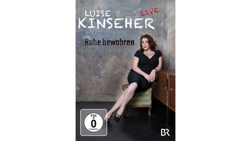 Luise Kinseher Ruhe bewahren