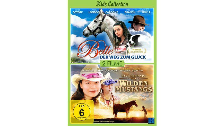 Belle Der Weg zum Glueck Das Geheimnis des Wilden Mustangs Kids Collection