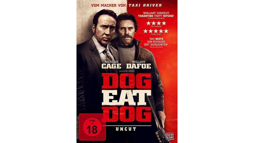 Dog Eat Dog Uncut