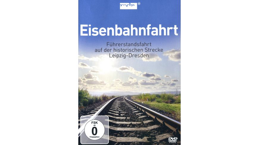 Eisenbahnfahrt Fuehrerstandsfahrt Leipzig Dresden