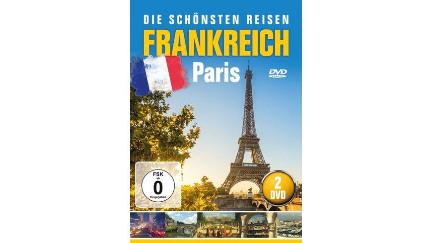 Frankreich Paris Die schoensten Reisen