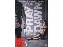 Pray for Dawn Bunker der Schmerzen