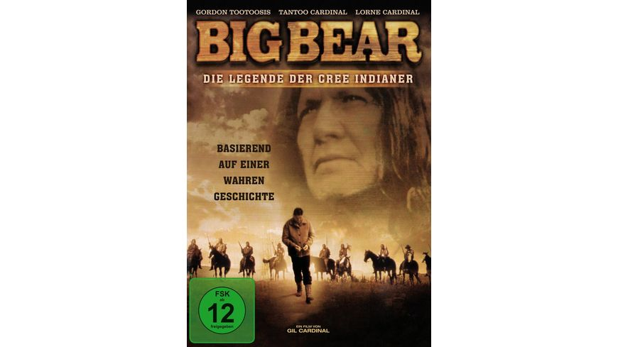 Big Bear Die Legende der Cree Indianer