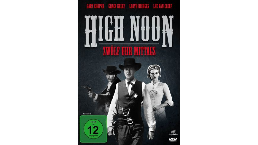12 Uhr mittags High Noon