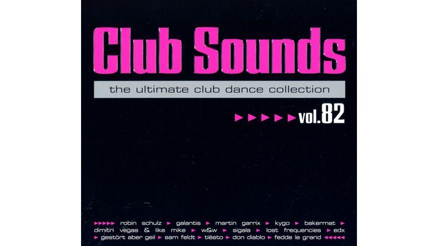 Club Sounds Vol 82