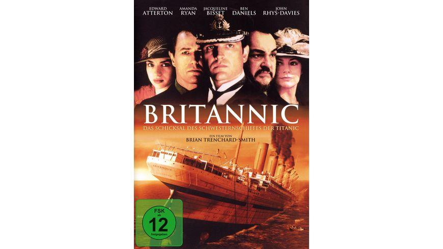Britannic Das Schicksal des Schwesternschiffes der Titanic