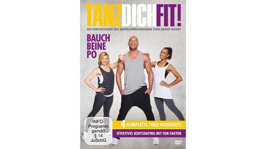 Tanz Dich Fit Bauch Beine Po Die Fortsetzung des Erfolgsprogramms von Detlef Soost