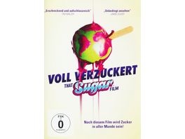 Voll verzuckert That Sugar Film