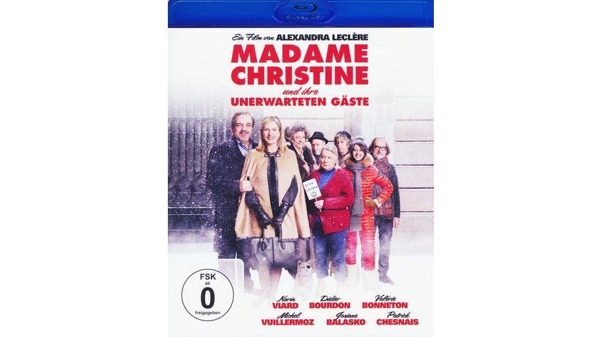 Madame Christine und ihre unerwarteten Gaeste
