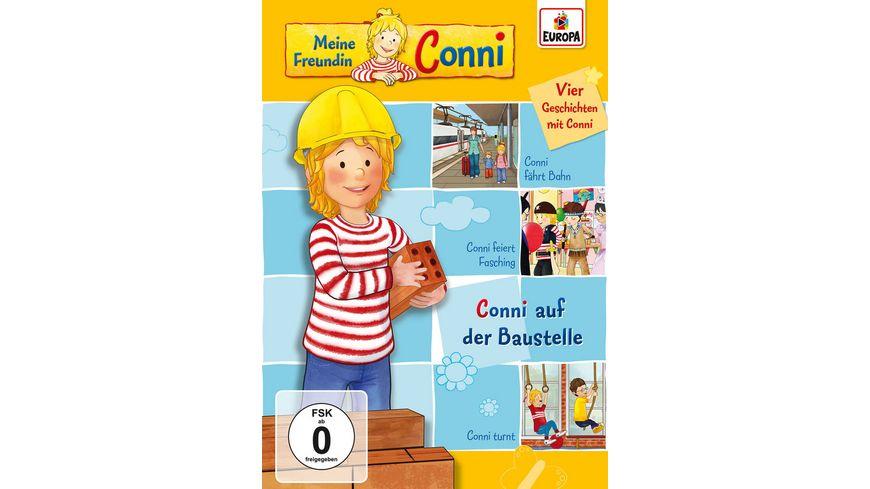 Meine Freundin Conni 11 Conni auf der Baustelle