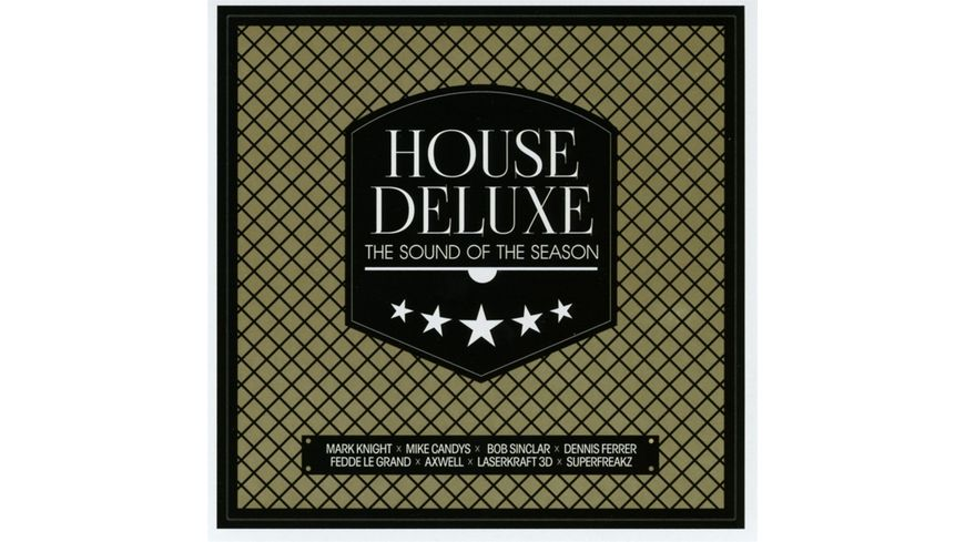 House Deluxe The Sound Of The Season