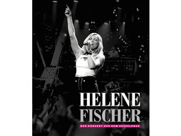 Helene Fischer Das Konzert Aus Dem Kesselhaus