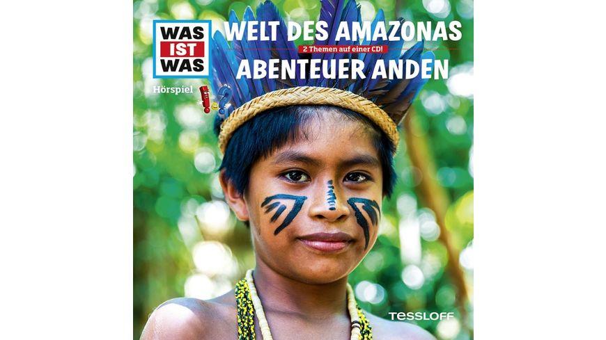 Folge 63 Welt Des Amazonas Abenteuer Anden