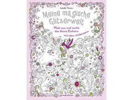 Buch gondolino Meine magische Glitzerwelt Male aus und suche das kleine Einhorn mit dem Silberstern