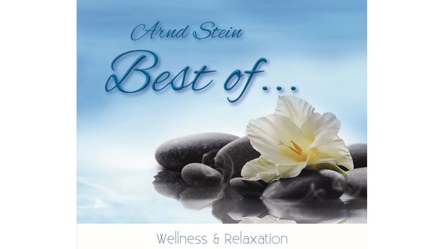 Best of Wellness Relaxation