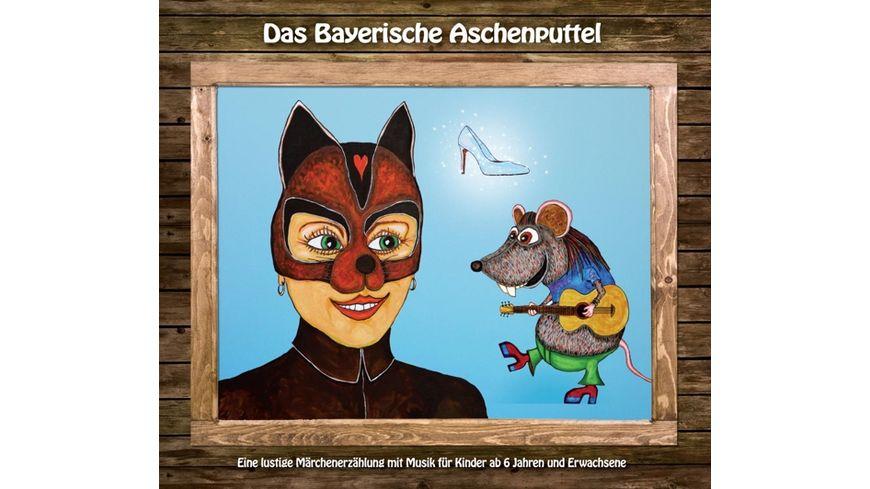 Das Bayerische Aschenputtel