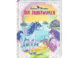 Coppenrath Verlag Einhorn Paradies Bd 1 Der Zauberwunsch