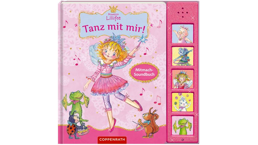 Coppenrath Verlag Tanz mit mir Mitmach Soundbuch Prinzessin Lillifee