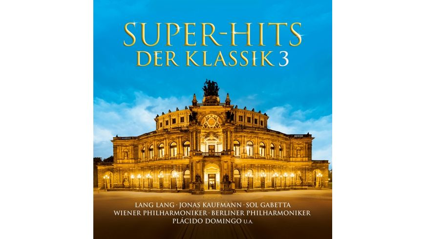 Super Hits der Klassik Vol 3