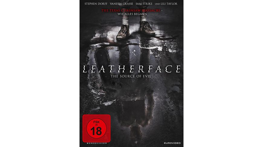 Leatherface The Source of Evil