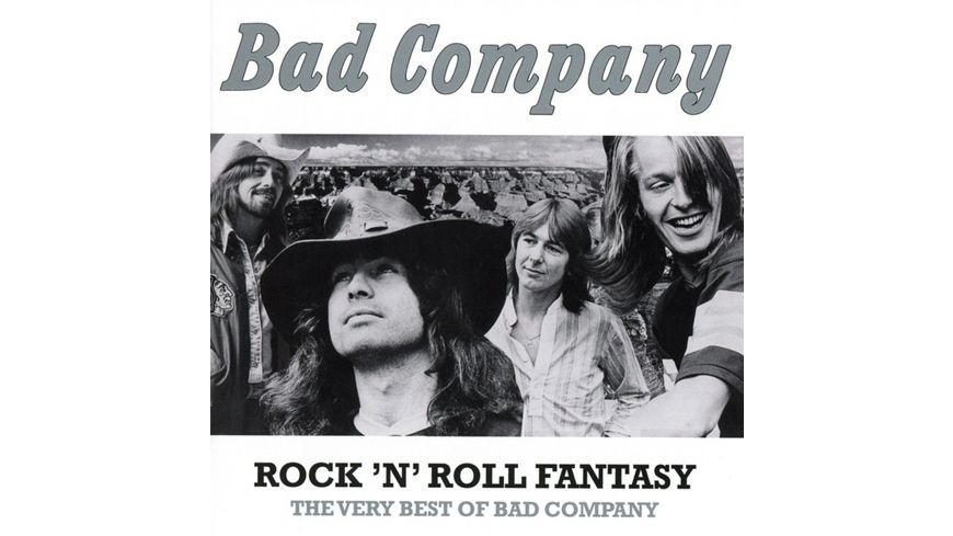 Rock n Roll Fantasy The Very Best Of Bad Company