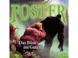 Foster 10 Das Boese im Guten