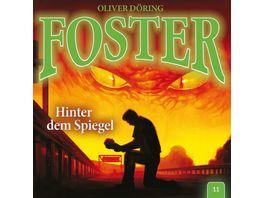 Foster 11 Hinter dem Spiegel