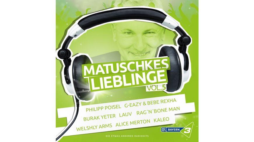 Bayern 3 Matuschkes Lieblinge Vol 5