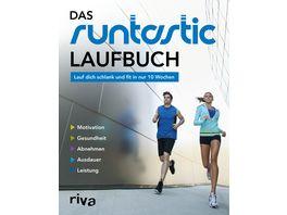 Das Runtastic Laufbuch Lauf dich schlank und fit in nur 10 Wochen