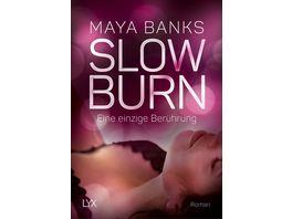 Slow Burn Eine einzige Beruehrung