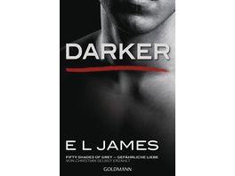 Darker Fifty Shades of Grey Gefaehrliche Liebe von Christian selbst erzaehlt