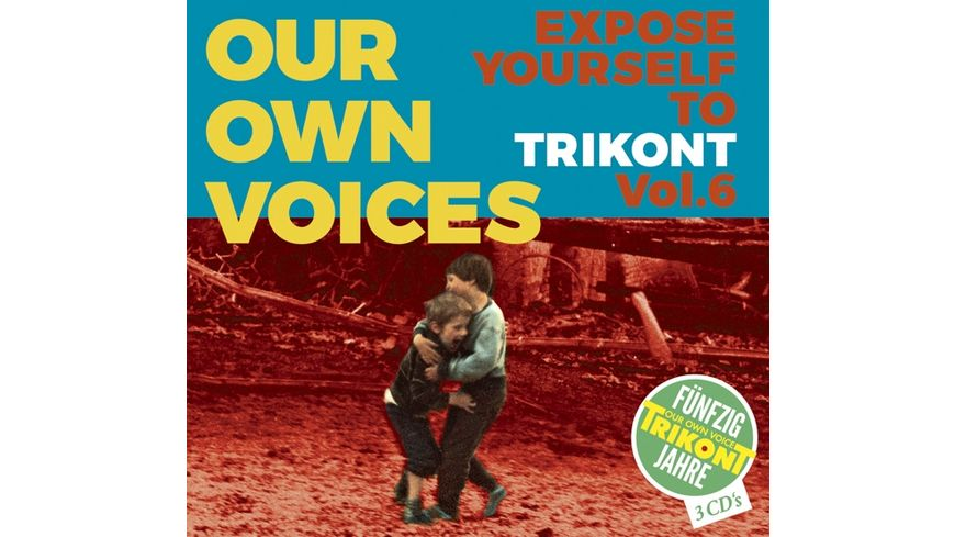 Our Own Voices 6 Expose Yourself To Trikont