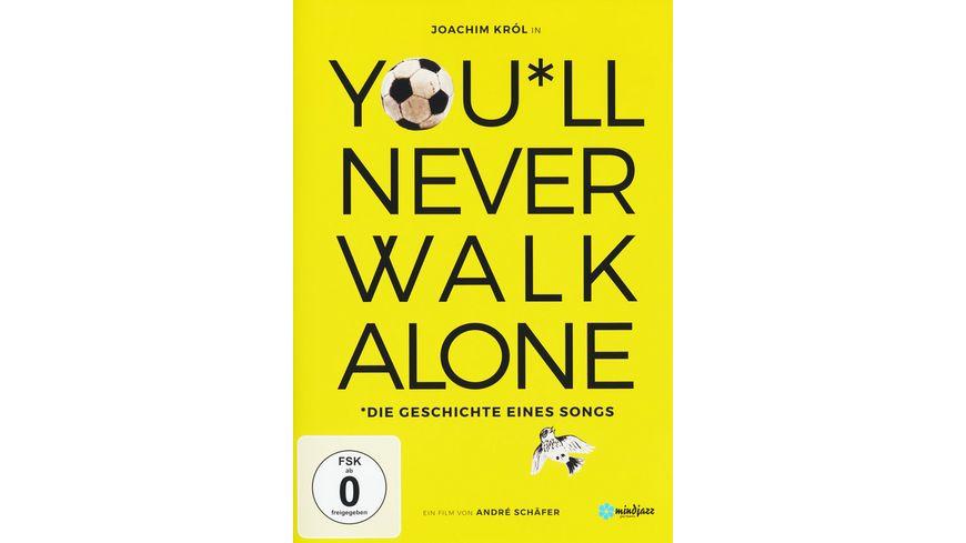 You ll never walk alone Die Geschichte eines Songs OmU
