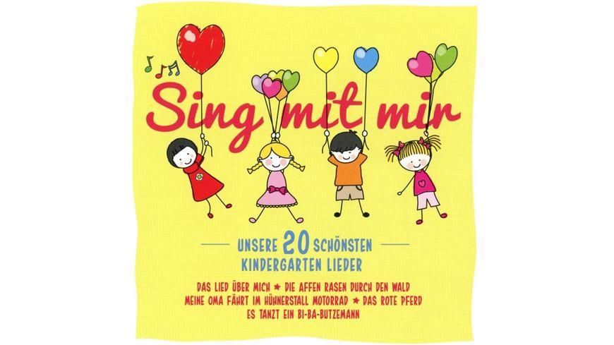 Sing mit mir Unsere schoensten 20 Kindergartem Lied