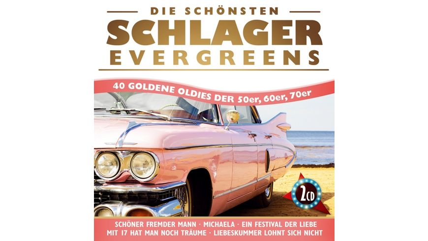 Die schoensten Schlager Evergreens 40 Oldies