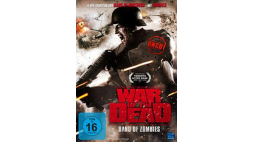 War of the Dead Band of Zombies Uncut