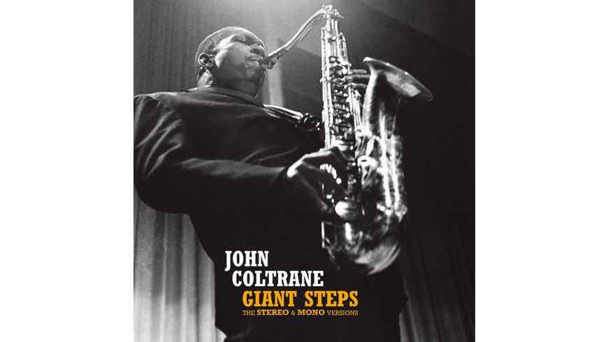 Giant Steps The Stereo Mono Versions