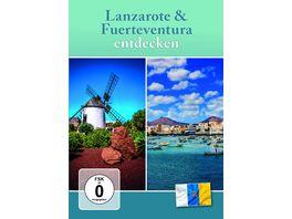 Lanzarote Fuerteventura entdecken