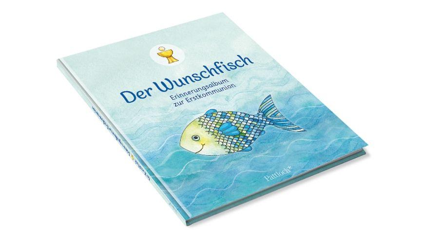 Der Wunschfisch Erinnerungsalbum zur Erstkommunion