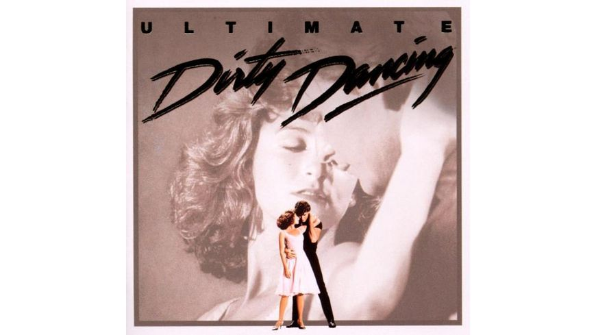 Ultimate Dirty Dancing 20 Jahre