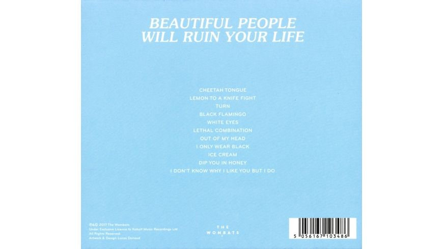 Beautiful People Will Ruin Your Life