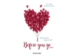 Before you go Jeder letzte Tag mit dir
