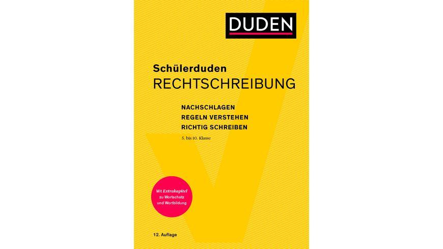 Schuelerduden Rechtschreibung und Wortkunde gebunden Das Rechtschreibwoerterbuch fuer die Sekundarstufe I