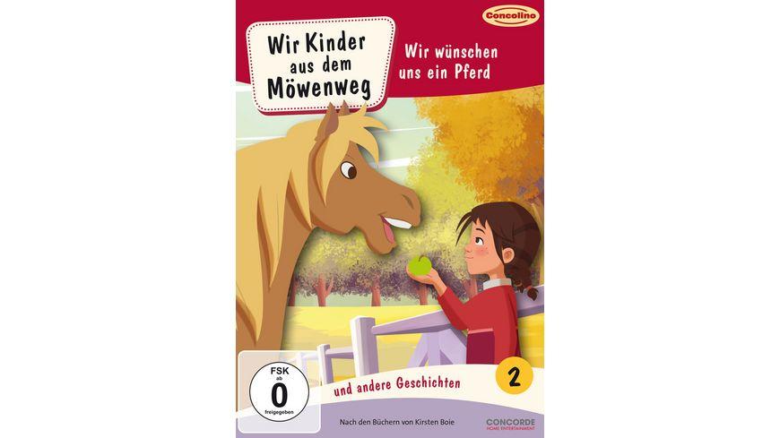 Wir Kinder aus dem Moewenweg und andere Geschichten 2 Wir wuenschen uns ein Pferd