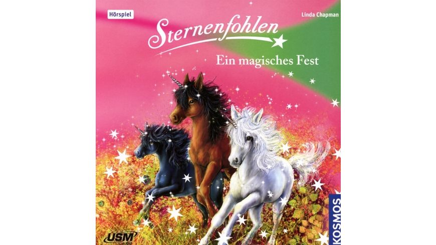 Sternenfohlen 11 Ein Magisches Fest
