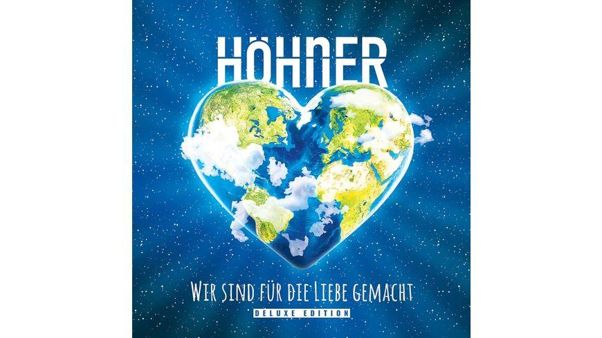 Wir Sind Fuer Die Liebe Gemacht Deluxe Edition