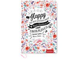 Happy Was mich gluecklich macht Mein kreatives Eintragbuch