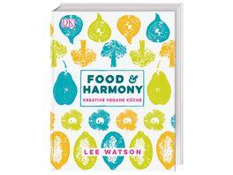 Food Harmony 02 18 Kreative vegane Kueche