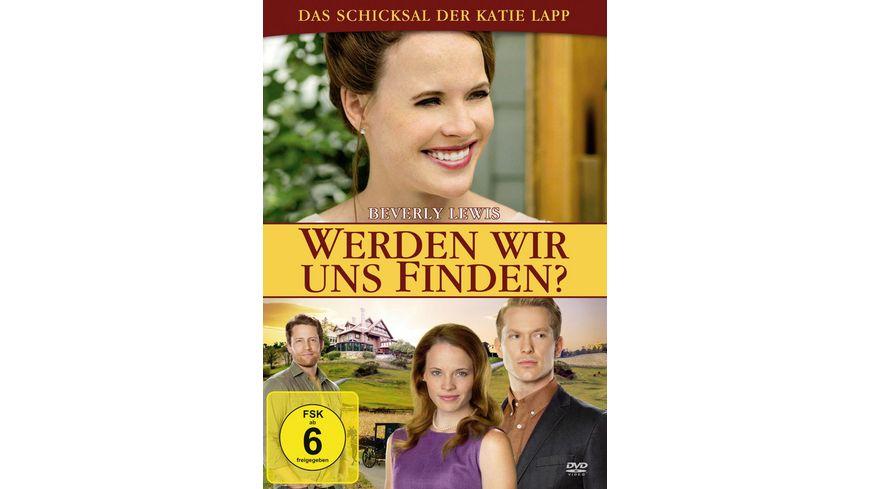 Werden wir uns finden Das Schicksal der Katie Lapp