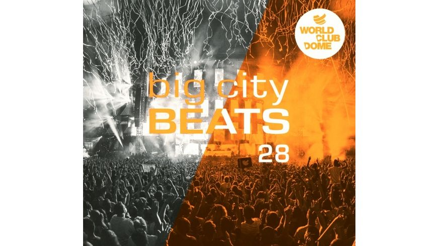 Big City Beats 28 World Club Dome 2018 Edition
